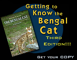 Getting to Know the Bengal Cat book, new third edition, revised in 2007, by Gene Ducote of Gogees Cattery